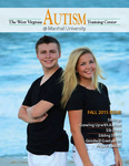 The West Virginia Autism Training Center @ Marshall University Magazine, Fall 2015 by West Virginia Autism Training Center, Andrew Nelson, and Marc Ellison