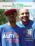 The West Virginia Autism Training Center @ Marshall University Magazine, Spring 2015 by West Virginia Autism Training Center, Andrew Nelson, and Marc Ellison