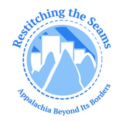 2018 -  Re-stitching the Seams: Appalachia Beyond its Borders