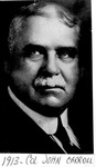 Col. John Carroll, 1913