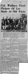 Newspaper article regarding picture of General Robert E. Lee at White Sulphur Springs, W.Va., 1869