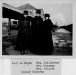 Mrs. Millineaux, Mrs. Mossman, Mrs. Heinish, Winter uniforms