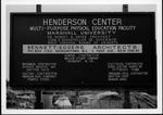 Construction sign for Henderson Center, Marshall University, ca. 1980