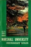 General Undergraduate Catalog, 1962-1964 by Marshall University