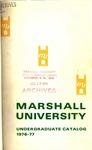 General Undergraduate Catalog, 1976-1977 by Marshall University