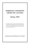 Graduate Catalog, Spring 2005 by Marshall University