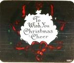Victor Animatograph lantern slide: To wish you Christmas Cheer