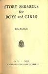 Story Sermons for Boys and Girls by Julius Fischbach