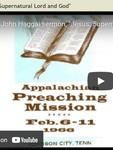 Jesus: Supernatural Lord and God by John Edmund Haggai