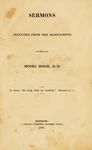 Sermons Selected from the Manuscripts of the Late Moses Hoge, D.D. by Moses Hoge