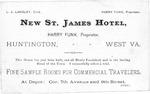 Advertising card for the St.James Hotel, Huntington, WVa., Harry Funk, Prop., b&w