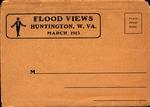 Postcard set of images of the 1913 Flood in Huntington,WVa.