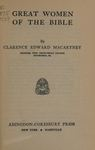 Great Women of the Bible by Clarence Edward Macartney