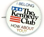 Campaign badge for Robert F. Kennedy, the Kennedy Club, 1968, col.