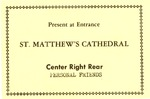 Admission card to Pres. Kennedy's funeral at St. Matthews Cathedral, Nov., 1963, b&w.