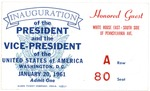 Admission card to the White House on Inauguration day of Pres. John F. Kennedy, Jan. 20, 1961, b&w.