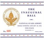 Admission ticket to the Washington Inaugural Ball, Jan. 20, 1961, col.
