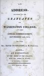Address Delivered to the Graduates of Washington College at the Annual Commencement, September 26th, 1832