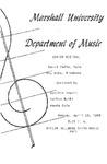 Marshall University Music Department Presents a Senior Recital, David Cadle, Tuba, Roy Webb, Trombone by David Cadle and Roy Webb