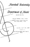 Marshall University Music Department Presents a Senior Recital, George Campbell Hage, Piano, Cynthia Glenn, Mezzo-Soprano, Mary Shep Mann, Piano
