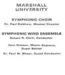 Marshall University Music Department Presents the Symphonic Choir, Symphonic Wind Ensemble by Paul A. Balshaw, Robert R. Clark, Jane Hobson, and Paul W. Whear