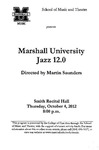 Marshall University Music Department Presents the Marshall University Jazz 12.0
