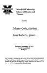 Marshall University Music Department Presents Monty Cole, clarinet, Jean Roberts, piano