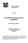 Marshall University Music Department Presents the Marshall University Guitar Ensemble