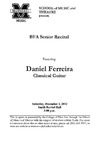 Marshall University Music Department Presents a BFA Senior Recital, Daniel Ferreira, Classical Guitar