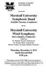 Marshall University Music Department Presents the Marshall University Symphonic Band, Jennifer Parson, Conductor, and the Marshall University Wind Symphony, Steve Barnett, Conductor