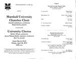Marshall University Music Department Presents the Marshall University Chamber Choir in concert with University Chorus by David Castleberry and Robert Wray
