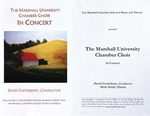 Marshall University Music Department Presents The Marshall University Chamber Choir, In Concert, David Castleberry, Conductor