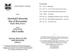 Marshall University Music Department Presents a Marshall University Day of Percussion, Stephen Hall, director, featuring Guest Artist, Jim Casella