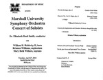 Marshall University Music Department Presents the Marshall University Symphony Orchestra, Concert of Soloists. Dr. Elizabeth Reed Smith, conductor, with, William H. Holderby II, horn, Brianna Williams, euphonium, Mary Beth Withers, soprano