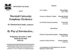 Marshall University Music Department Presents the Marshall University Symphony Orchestra, Dr. Elizabeth Reed Smith, conductor, in, By Way of Introduction...