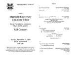 Marshall University Music Department Presents the Marshall University Chamber Choir, David Castleberry, conductor, Mark Smith, pianist, Fall Concert