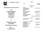 Marshall University Music Department Presents The Marshall University Choral Union, presents, Arthur Honegger's King David, A Symphonic Psalm, In Three Parts, After a drama by, Rene Moraz, with, The MU Chamber Choir and Orchestra by David Castleberry