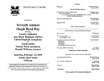 Marshall University Music Department Presents the Seventh Annual Single Reed Day, featuring, Faculty clinicians, Ann Marie Bingham, clarinet, Edwin Bingham, saxophone, and, Guest artists, Nathan Nabb, saxophone, Donald Williams, clarinet by Ann Bingham, Ed Bingham, Nathan Nabb, and Donald Williams