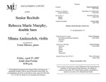 Marshall University Music Department Presents a Senior Recitals, Rebecca Marie Murphy, double bass, and, Minna Aminzadeh, violin by Rebecca Marie Murphy and Minna Aminezadeh