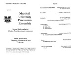 Marshall University Music Department Presents Marshall University Percussion Ensemble, Steven Hall, conductor, Charles Powell, assistant conductor