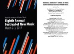 Marshall University Music Department Presents an Eighth Annual Festival of New Music by Steve Hall