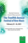 Marshall University School of Music presents The Twelfth Annual Festival of New Music by Mark Zanter