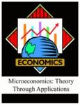 Microeconomics: Theory Through Applications