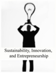 Sustainability/ Innovation/ and Entrepreneurship