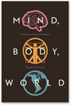 Mind/ Body/ World: Foundations of Cognitive Science