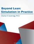 Beyond Lean: Simulation in Practice - Second Edition