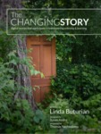 The Changing Story: digital stories that participate in transforming teaching & learning