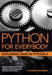 Python for Everybody: Exploring Data Using Python 3