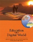Education for a Digital World: Advice/ Guidelines and Effective Practice from Around Globe