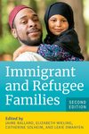 Immigrant and Refugee Families - 2nd Ed.